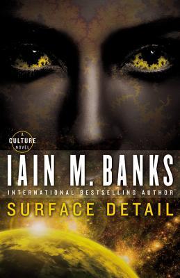 Surface Detail - Banks, Iain M
