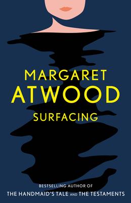 Surfacing - Atwood, Margaret