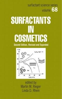 Surfactants in Cosmetics, Second Edition, - Rieger, Martin (Editor), and Rhein, Linda D (Editor)