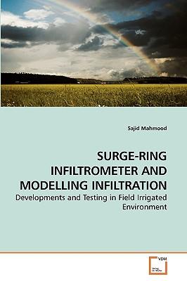 Surge-Ring Infiltrometer and Modelling Infiltration - Mahmood, Sajid