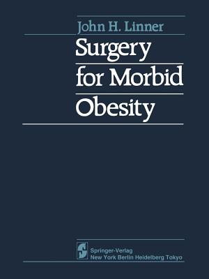 Surgery for Morbid Obesity - Linner, J H, and Drew, R L (Contributions by)