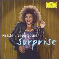 Surprise - Measha Brueggergosman (soprano); William Bolcom (piano); BBC Symphony Orchestra; David Robertson (conductor)