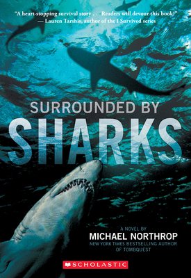 Surrounded by Sharks - Northrop, Michael