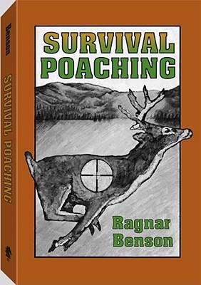 Survival Poaching - Benson, Ragnar