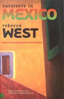 Survivors in Mexico - West, Rebecca, and Schweizer, Bernard, Dr. (Editor)