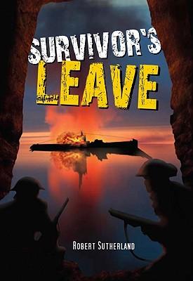 Survivor's Leave - Sutherland, Robert