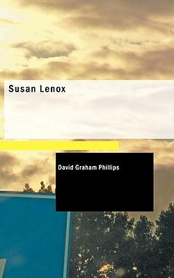 Susan Lenox - Phillips, David Graham