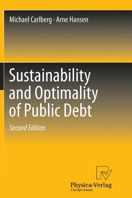 Sustainability and Optimality of Public Debt - Carlberg, Michael, and Hansen, Arne
