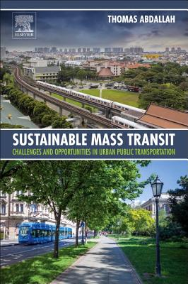 Sustainable Mass Transit: Challenges and Opportunities in Urban Public Transportation - Abdallah, Thomas