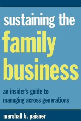 Sustaining the Family Business - Paisner, Marshall B