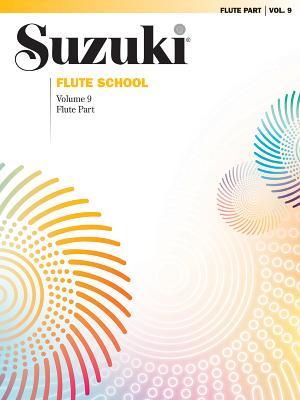 Suzuki Flute School, Vol 9: Flute Part - Alfred Publishing (Editor)