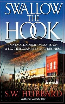 Swallow the Hook - Hubbard, S W