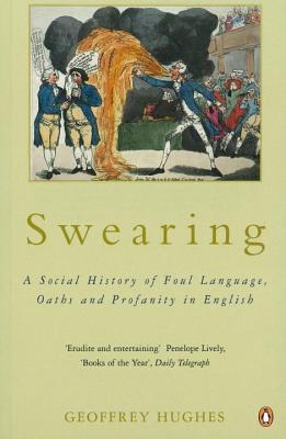 Swearing - Hughes, Geoffrey