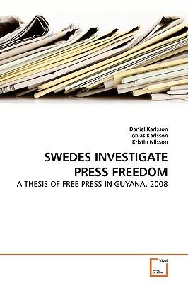 Swedes Investigate Press Freedom - Karlsson, Daniel