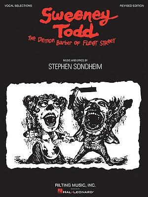 Sweeney Todd: The Demon Barber of Fleet Street - Sondheim, Stephen (Composer)