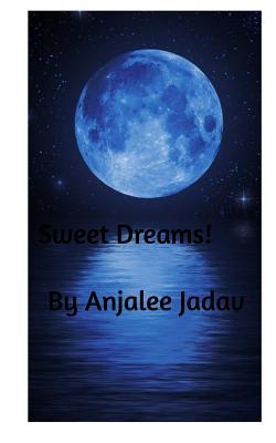 Sweet Dreams - Jadav, Anjalee