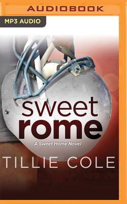 Sweet Rome - Cole, Tillie, and Radford, David (Read by)