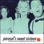 Sweet Sixteen, Vol. 1 [Parasol]