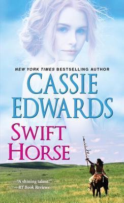 Swift Horse - Edwards, Cassie