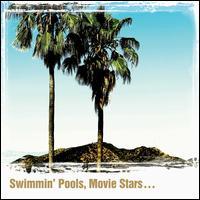 Swimmin' Pools, Movie Stars... - Dwight Yoakam