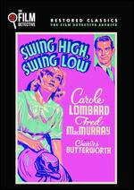 Swing High, Swing Low - Mitchell Leisen