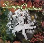 Swingin' Christmas [Rhino]