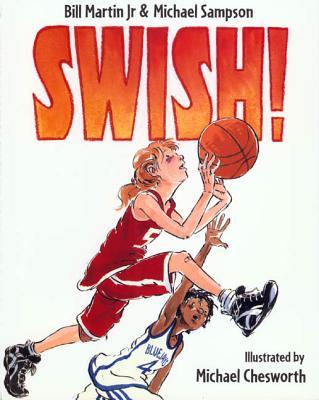 Swish! - Martin, Bill, and Sampson, Michael
