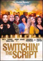 Switchin' the Script
