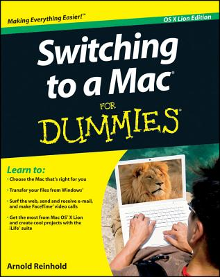 Switching to a Mac for Dummies - Reinhold, Arnold