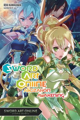 Sword Art Online 17 (Light Novel): Alicization Awakening - Kawahara, Reki