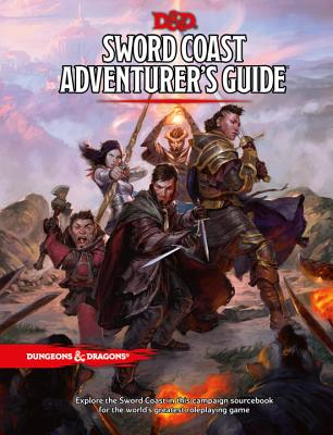 Sword Coast Adventurer's Guide - Wizards RPG Team