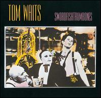 Swordfishtrombones - Tom Waits