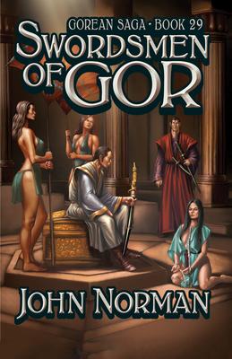 Swordsmen of Gor - Norman, John