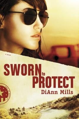 Sworn to Protect - Mills, DiAnn