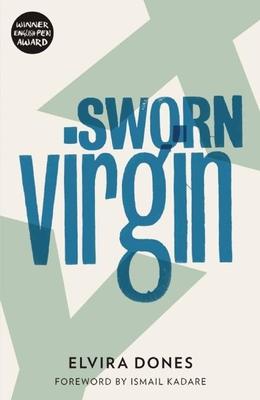 Sworn Virgin - Dones, Elvira