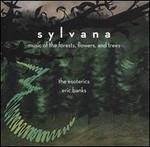 Sylvana: Music of the Forests, Flowers, and Trees