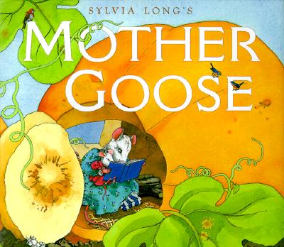 Sylvia Long's Mother Goose -