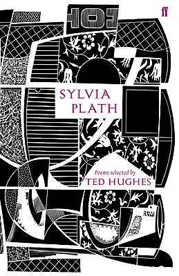 Sylvia Plath - Plath, Sylvia, and Hughes, Ted (Editor)