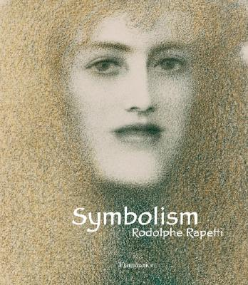Symbolism - Rapetti, Rodolphe, and Dusinberre, Deke (Translated by)