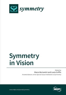 Symmetry in Vision - Griffin, Lewis, and Bertamini, Marco