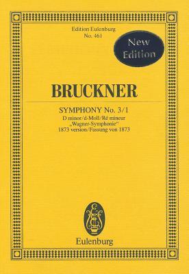 Symphony 3/1 D Min. (1873 Vers.) - Bruckner, Anton (Composer)