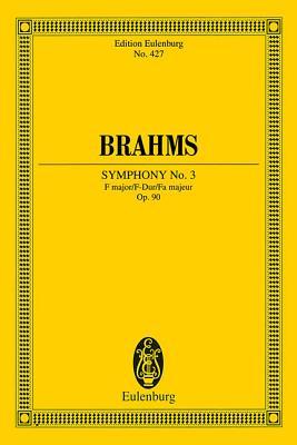 Symphony 3 Op. 90 F Maj. - Brahms, Johannes (Composer)