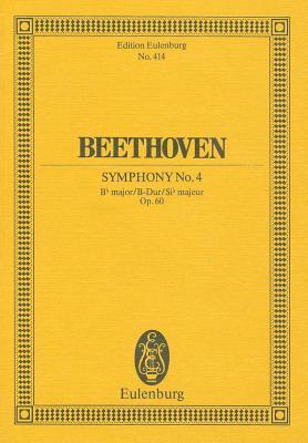 Symphony No. 4 in B-Flat Major, Op. 60 - Beethoven, Ludwig Van (Composer)