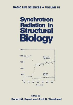 Synchrotron Radiation in Structural Biology - Sweet, R (Editor)