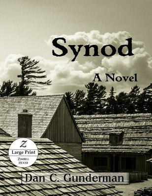 Synod: A Novel (Large Print) - Gunderman, Dan C