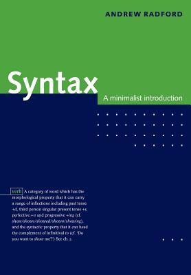 Syntax: A Minimalist Introduction - Radford, Andrew