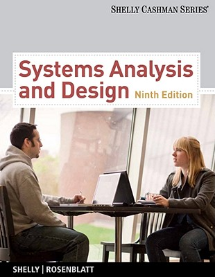 Systems Analysis and Design - Shelly, Gary B, and Rosenblatt, Harry J