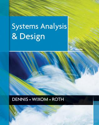 Systems Analysis and Design - Dennis, Alan