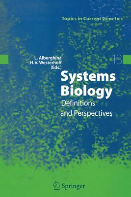 Systems Biology: Definitions and Perspectives - Alberghina, Lilia (Editor)