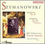Szymanowski: Symphony No. 2; Symphony No. 4 (Symphonie concertante)